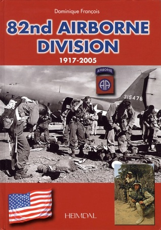 82nd Airborne: 1917-2005