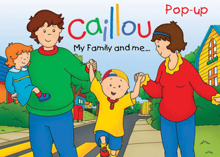 Caillou: My Family and Me