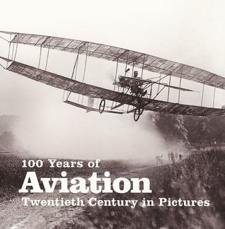 100 Years of Aviation Enlaces para descargar libros en línea