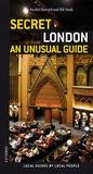 Secret London - an Unusual Guide
