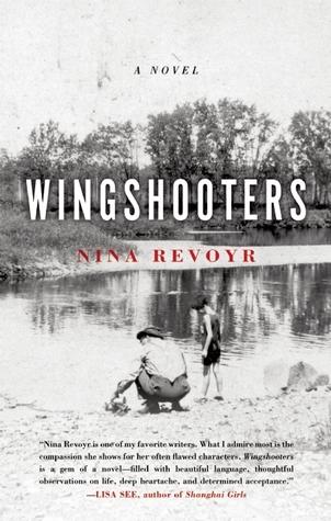 Wingshooters by Nina Revoyr