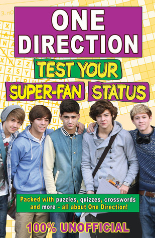 One Direction Test Your Super-Fan Status by Jim Maloney