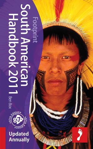 South American Handbook, 87th: Longest running English language travel guide, The South American Handbook