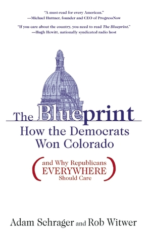 The blueprint how the democrats won colorado by adam schrager 7803748 malvernweather Gallery