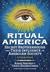 Ritual America: Secret Brot...