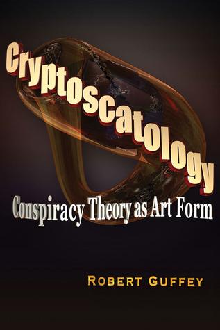 cryptoscatology-conspiracy-theory-as-art-form