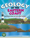 Geology of the Eastern Coast: Investigate How the Earth Was Formed With 15 Projects
