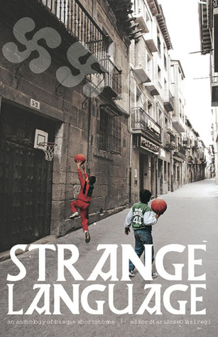 Strange Language: An Anthology of Basque Short Fiction