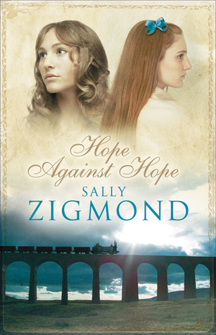Hope Against Hope by Sally Zigmond