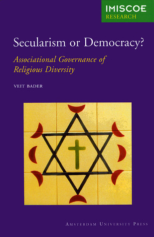 Secularism or Democracy?: Associational Governance of Religious Diversity