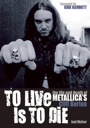 To Live Is To Die by Joel McIver