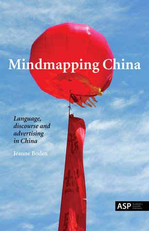 Mindmapping China: Language, Discourse and Advertising in China