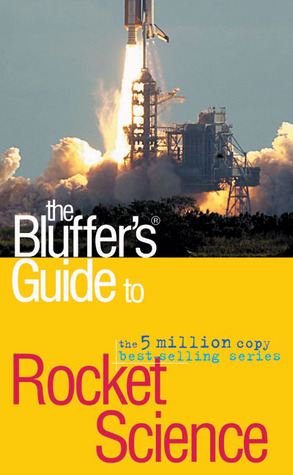 the-bluffer-s-guide-to-rocket-science