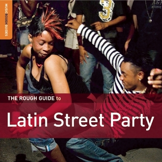 The Rough Guide to Latin Street Party