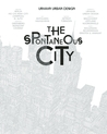 The Spontaneous City