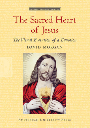 The Sacred Heart of Jesus: The Visual Evolution of a Devotion