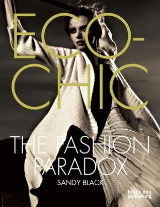 Eco-chic: The Fashion Paradox