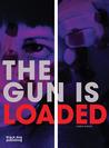 Gun is Loaded