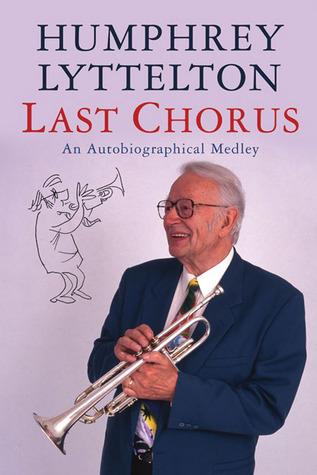 Last Chorus by Humphrey Lyttelton