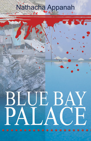 Blue Bay Palace by Nathacha Appanah