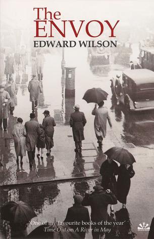 The Envoy by Edward Wilson