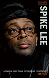 Doing the Right Thing: The Spike Lee Phenomenon
