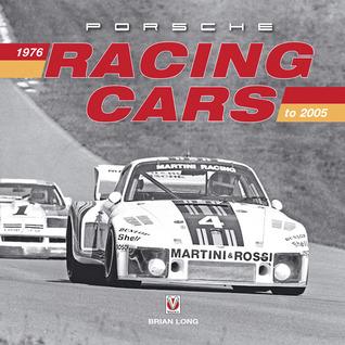 Porsche Racing Cars: 1976 to 2005 por Brian Long