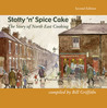 Stotty 'n' Spice Cake: The Story of North East Cooking
