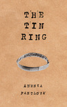 The Tin Ring: How I Cheated Death