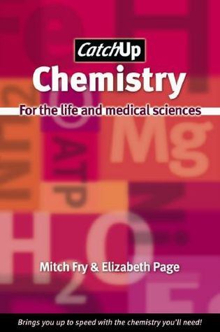 Catch Up Chemistry: For the Life and Medical Sciences