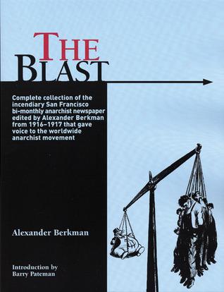 The Blast by Alexander Berkman