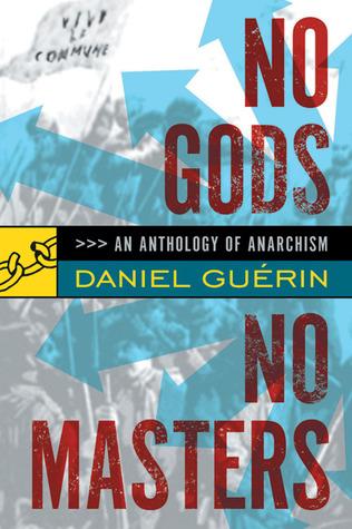 No Gods No Masters by Daniel Guérin