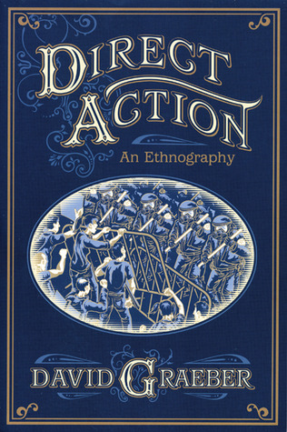 Direct Action by David Graeber