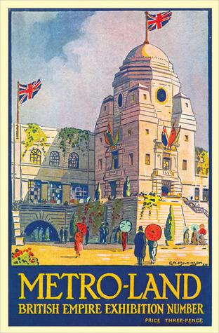 Metro-Land: British Empire Exhibition 1924 Edition