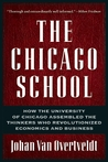 The Chicago School by Johan Van Overtveldt