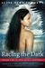 Racing the Dark (The Spirit Binders, #1)