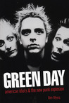 Green Day: American Idiots & The New Punk Explosion