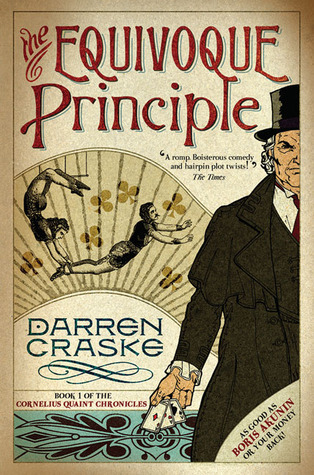 The Equivoque Principle (Cornelius Quaint Chronicles, #1)
