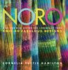 Noro by Cornelia Tuttle Hamilton
