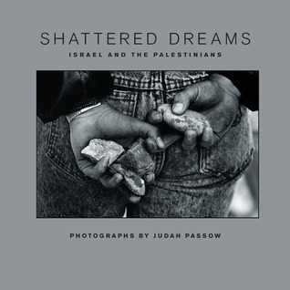 Shattered Dreams: Israel and the Palestinians