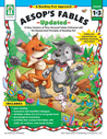Aesop's Fables Updated, Grades 1 - 3: 14 New Versions of Time-Honored Fables Partnered with the Researched Principles of Reading First