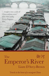 The Emperor's River by Liam D'Arcy-Brown