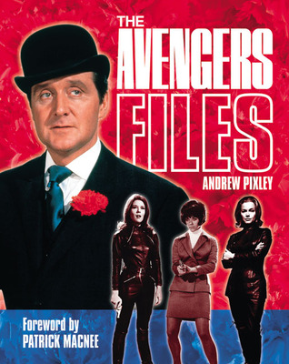 The Avengers Files: The Official Guide