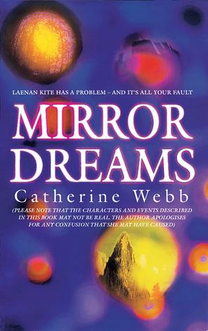 Mirror Dreams by Catherine Webb