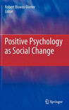 Positive Psychology as Social Change
