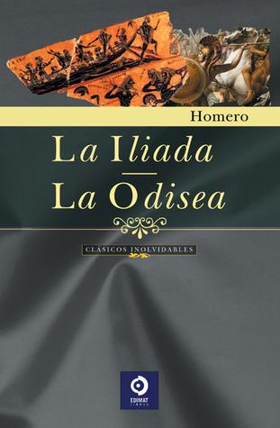 La Iliada & La Odisea by Homer