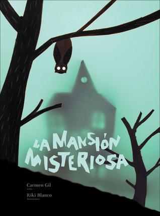 La mansion misteriosa por Carmen Gil, Riki Blanco