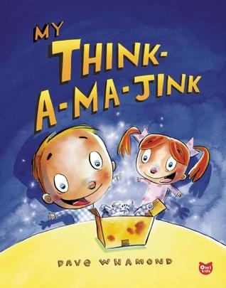 My Think-a-ma-jink