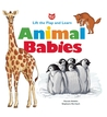 Animal Babies: Lift the Flap and Learn