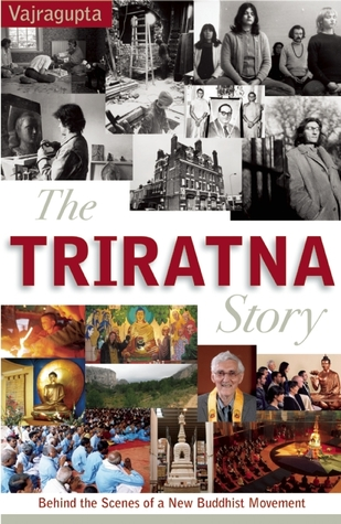 The Triratna Story: Behind the Scenes of a New Buddhist Movement